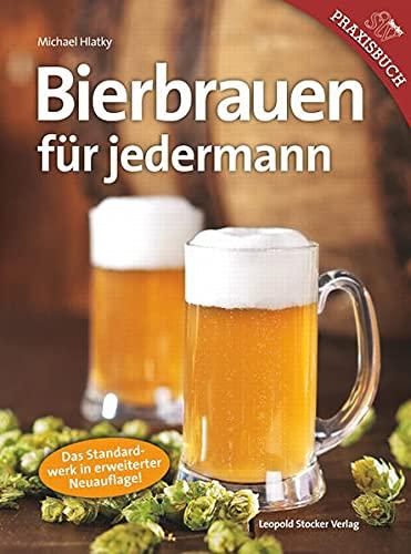 9783702013325: Bierbrauen für Jedermann