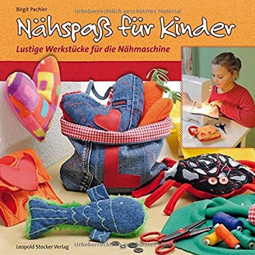 9783702014162: Nhspa fr Kinder: Lustige Werkstcke fr die Nhmaschine