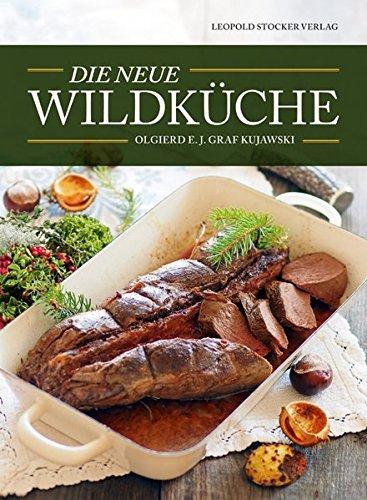 9783702014483: Die neue Wildküche