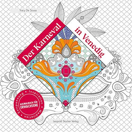 9783702015725: Der Karneval in Venedig: Inspiration, Meditation, Entspannung Ausmalbuch für Erwachsene