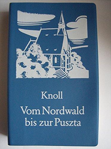 Vom Nordwald bis zur Puszta: Knoll