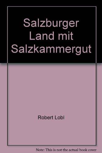 Salzburger Land mit Salzkammergut: L�bl Braumann