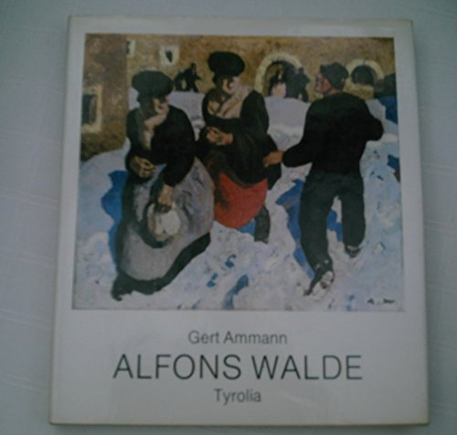 9783702214012: Alfons Walde, 1891-1958 (German Edition)