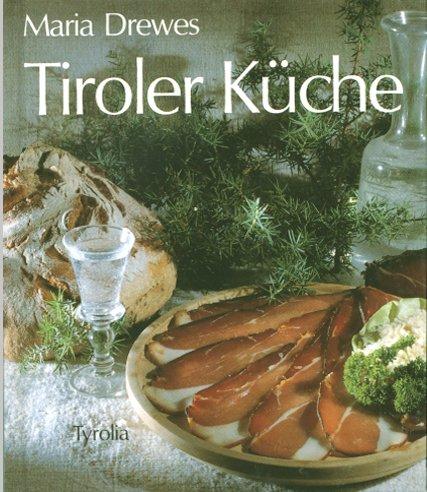 9783702215033: Tiroler Küche