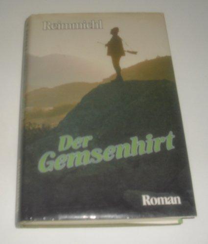 9783702215750: Der Gemsenhirt. Roman