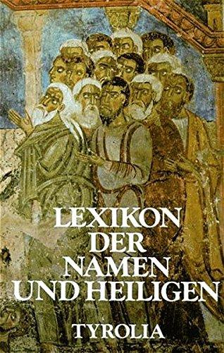9783702216573: Lexikon der Namen und Heiligen