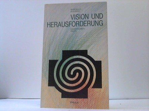 Vision und Herausforderung. Ordensleben heute: Marcello Azevedo
