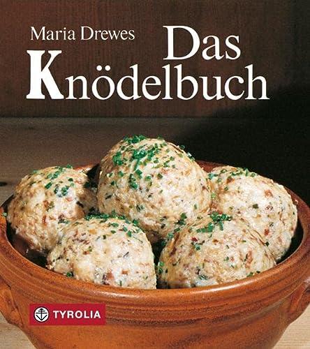 Das Knödelbuch.: Maria Drewes
