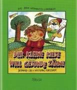 9783702218201: Der kleine Riese will gesunde Zähne: Das Zahn-Gesundheits-Liederbuch