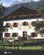 9783702221232: Tiroler Bauernhöfe.