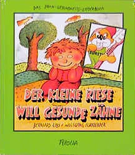 9783702221584: Der kleine Riese will gesunde Zähne. CD