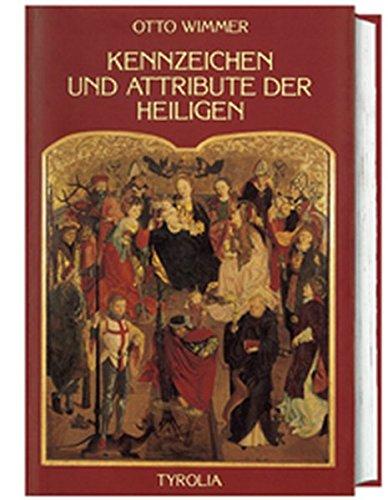 9783702223540: Kennzeichen und Attribute der Heiligen