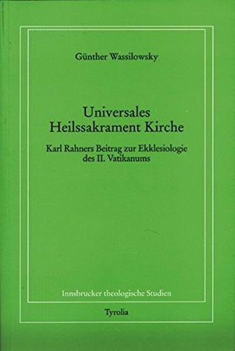9783702224141: Universales Heilssakrament Kirche: Karl Rahners Beitrag zur Ekklesiologie des II. Vatikanums