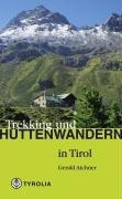 9783702224950: Trekking und H�ttenwandern in Tirol