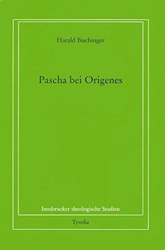 Pascha bei Origenes. 2 Bände: Harald Buchinger
