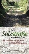 9783702225599: Die Salzstraße nach Westen.