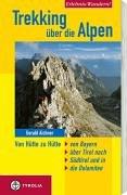 9783702225643: Trekking über die Alpen