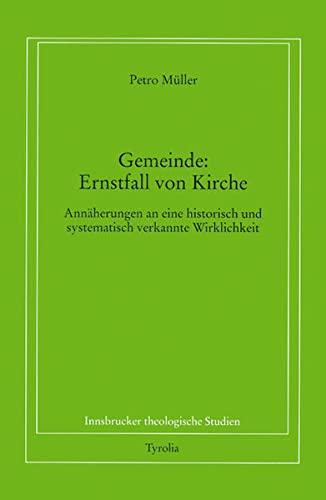 Gemeinde: Ernstfall von Kirche.: Petro Müller
