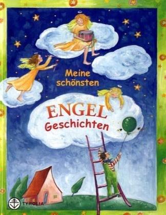 9783702226121: Meine schönsten Engel-Geschichten
