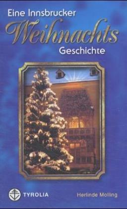 9783702226145: Eine Innsbrucker Weihnachtsgeschichte