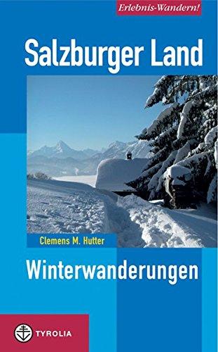 9783702227975: Salzburger Land. Winterwanderungen: Winterwanderungen