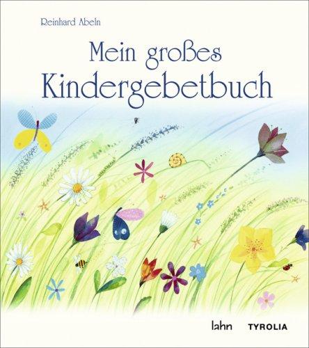 9783702228545: Mein großes Kindergebetbuch
