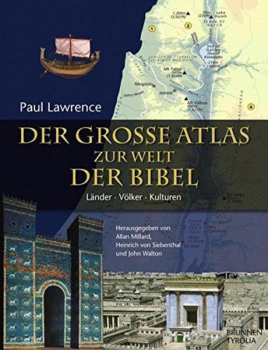 9783702228576: Der große Atlas zur Welt der Bibel: Länder - Völker - Kulturen