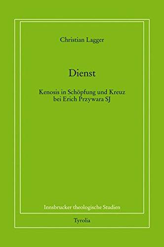 9783702228712: Dienst: Kenosis in Schöpfung und Kreuz bei Erich Przywara SJ