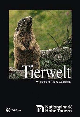 9783702228750: Die Tierwelt der Hohen Tauern - Wirbeltiere