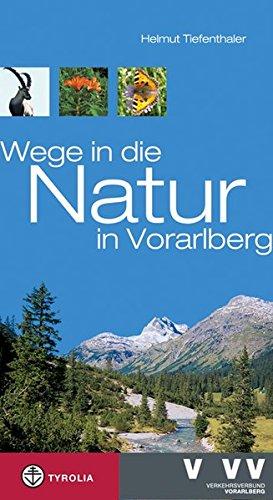 9783702229214: Wege in die Natur in Vorarlberg