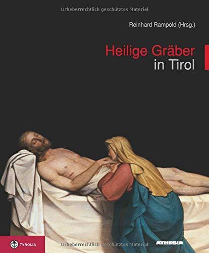 9783702229252: Heilige Gräber in Tirol