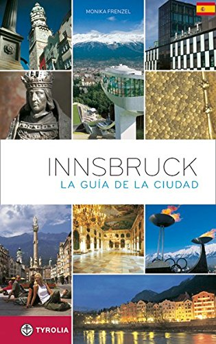 9783702229641: Innsbruck, The City Guide