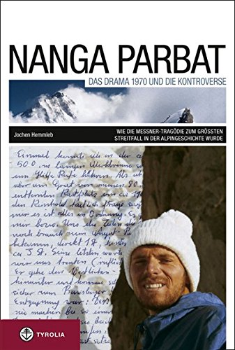 9783702230647: Nanga Parbat. Das Drama 1970 und die Kontroverse