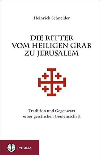 9783702230999: Die Ritter vom Heiligen Grab zu Jerusalem