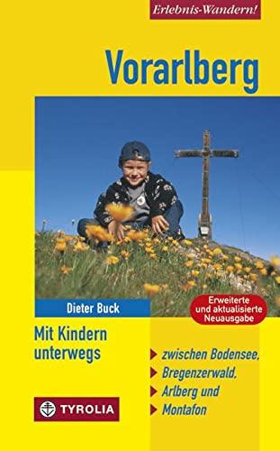 9783702231750: Vorarlberg - Mit Kindern unterwegs: Zwischen Bodensee, Bregenzerwald, Arlberg und Montafon. Mit 48 Tourenvorschlägen