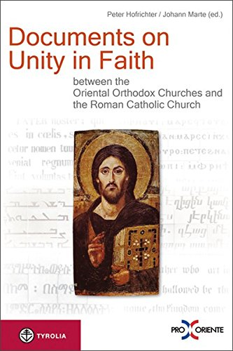 9783702232672: Documents on Unity in Faith between the Oriental Orthodox Churches and the Roman Catholic Church