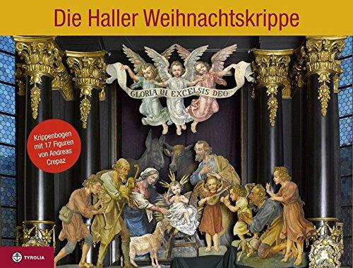 9783702233174: Die Haller Weihnachtskrippe