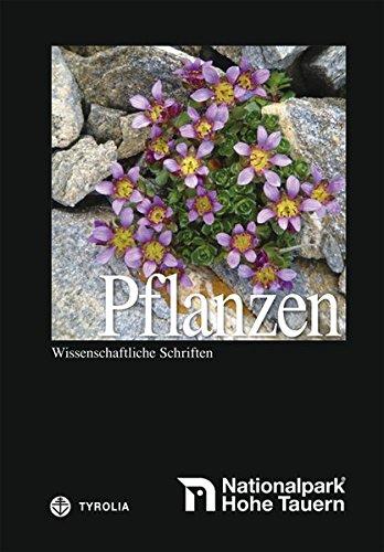 9783702234225: Nationalpark Hohe Tauern: Pflanzen: Wissenschaftliche Schriften