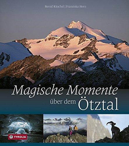 9783702234430: Magische Momente über dem Ötztal