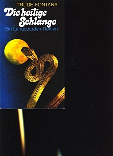 9783702301033: Die heilige Schlange: Historischer Roman (German Edition)