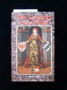 Die Gräfin von Tirol - Historischer Roman - Schuler, Josef Anton
