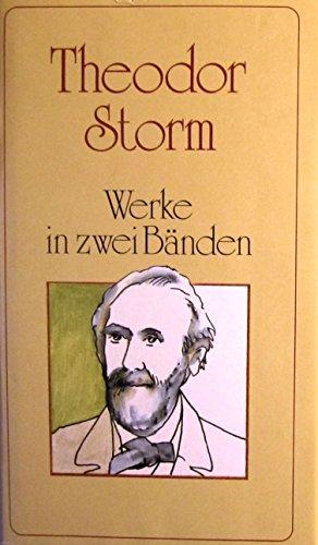 9783702301613: Theodor Storm: Werke in zwei Banden