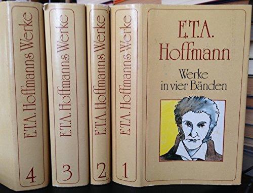 9783702301736: E.T.A. Hoffmanns Werke in 4 Bänden