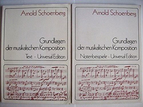 Die Grundlagen der musikalischen Komposition: Ins Deutsche ubertragen von R.Kolisch.Text und ...
