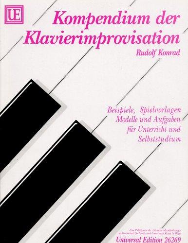 Kompendium der Klavierimprovisation: Beispiele, Spielvorlagen ...