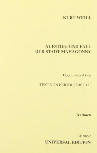 9783702402440: Aufstieg Und Fall Der Stadt Mahagonny (The Rise And Fall Of The City Mahagonny)Libretto
