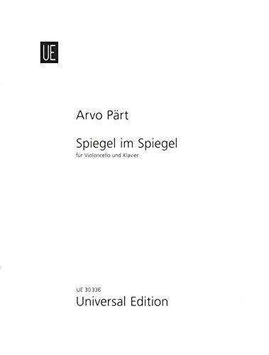 9783702403393: Spiegel im Spiegel for Cello and Piano: UE30336