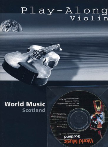 9783702406585: Playalong World Music Scotland +CD (Violin Solo)