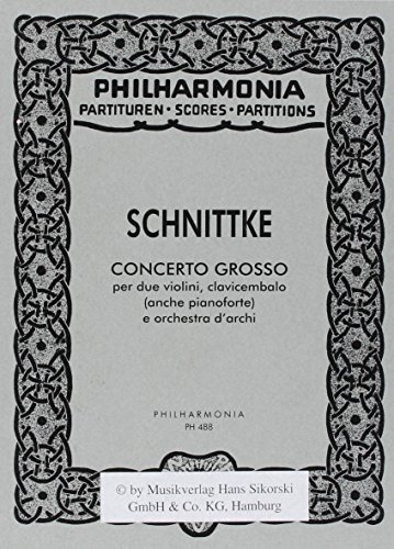 9783702408442: Alfred Schnittke - Concerto Grosso: for Two Violins, Harpsichord (also Piano) and String Orchestra Study Score