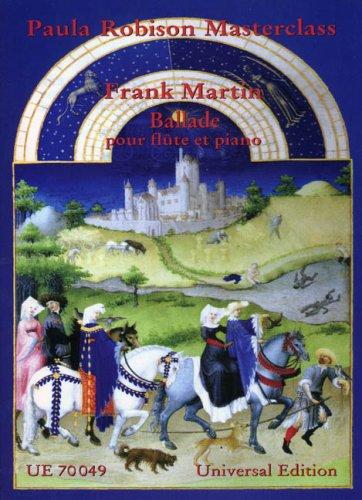 9783702415266: Frank Martin: Ballade Pour Flute Et Piano (Paula Robison Masterclass)